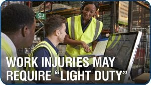 Serious Work Injuries May Require Modified Work Duties