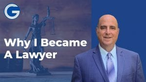 Why I Became a Lawyer | Miami Attorney Gregg Goldfarb