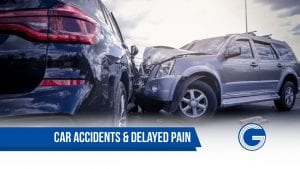 Car Accidents and Delayed Pain